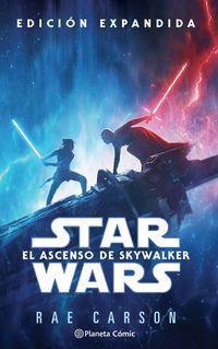 star wars episodio ix - el ascenso de skywalker (novela) - Rae Carson