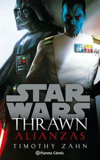 star wars thrawn alianzas (novela) - Timothy Zahn