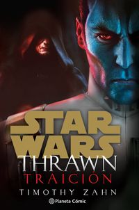 STAR WARS THRAWN TRAICION (NOVELA)