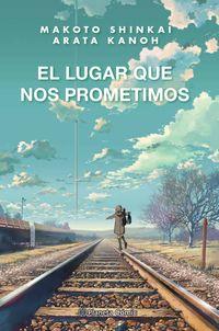 LUGAR QUE NOS PROMETIMOS, EL (NOVELA)