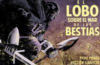 el lobo sobre el mar de bestias (novela grafica) - Victor Santos / Pere Perez