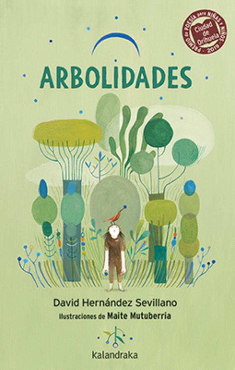 ARBOLIDADES (XII PREMIO INTERNACIONAL CIUDAD DE ORIHUELA DE POESIA PARA NIÑAS Y NIÑOS)