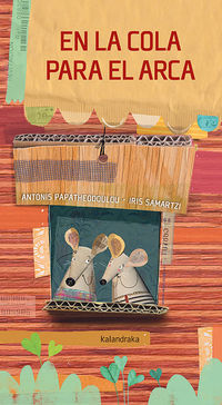 en la cola para el arca - Antonis Papatheodoulou / Iris Smartzi (il. )