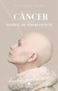 CANCER - MANUAL DE SUPERVIVENCIA