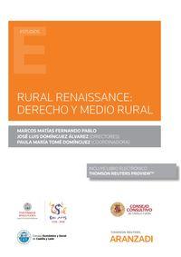 RURAL RENAISSANCE - DERECHO Y MEDIO RURAL (DUO)