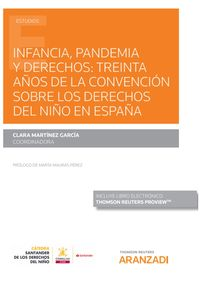 INFANCIA, PANDEMIA Y DERECHOS - TREINTA AÑOS DE LA CONVENCION SOBRE LOS DERECHOS DEL NIÑO EN ESPAÑA (DUO)