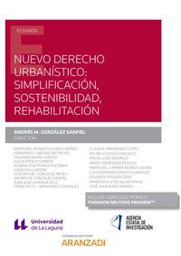 Nuevo Derecho Urbanistico - Simplificacion, Sostenibilidad, Rehabilitacion (duo) - Andres M. Gonzalez Sanfiel