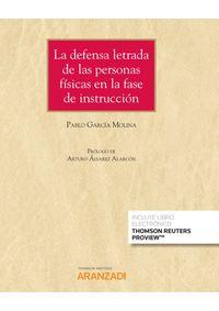 DEFENSA LETRADA DE LAS PERSONAS FISICAS EN LA FASE DE INSTRUCCION, LA (DUO)