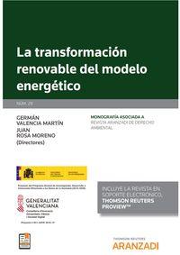 TRANSFORMACION RENOVABLE DEL MODELO ENERGETICO, LA (DUO)