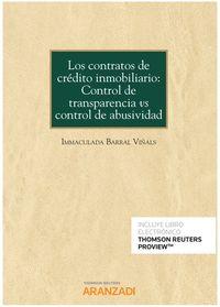 CONTRATOS DE CREDITO INMOBILIARIO, LOS - CONTROL DE TRANSPARENCIA VS CONTROL DE ABUSIVIDAD (DUO)
