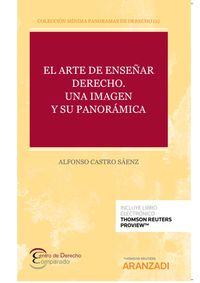 ARTE DE ENSEÑAR DERECHO, EL - UNA IMAGEN Y SU PANORAMICA (DUO)