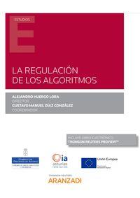 Regulacion De Los Algoritmos, La (duo) - Alejandro Huergo Lora