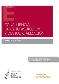 CONFLUENCIA DE LA JURISDICCION Y DESJUDICIALIZACION (DUO)