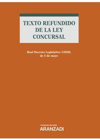 TEXTO REFUNDIDO DE LA LEY CONCURSAL (DUO)