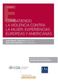 COMBATIENDO LA VIOLENCIA CONTRA LA MUJER - EXPERIENCIAS EUROPEAS Y AMERICANAS (DUO)
