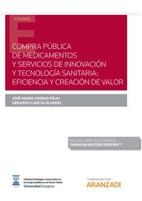 COMPRA PUBLICA DE MEDICAMENTOS Y SERVICIOS DE INNOVACION Y TECNOLOGIA SANITARIA - EFICIENCIA Y CREACION DE VALOR (DUO)