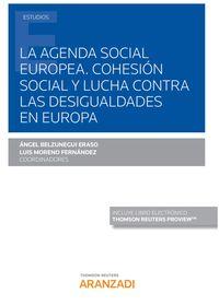 AGENDA SOCIAL EUROPEA, LA - COHESION SOCIAL Y LUCHA CONTRA LAS DESIGUALDADES EN EUROPA (DUO)