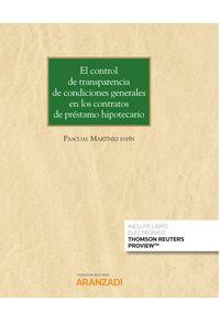 CONTROL DE TRANSPARENCIA DE CONDICIONES GENERALES EN LOS CONTRATOS DE PRESTAMO HIPOTECARIO, EL (DUO)