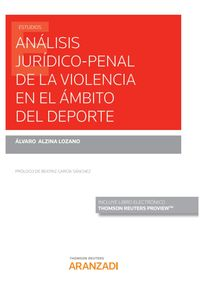 ANALISIS JURIDICO-PENAL DE LA VIOLENCIA EN EL AMBITO DEL DEPORTE (DUO)