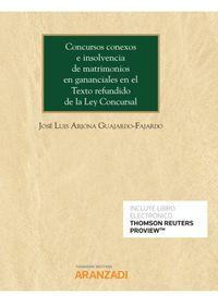 CONCURSOS CONEXOS E INSOLVENCIA DE MATRIMONIOS EN GANANCIALES EN EL TEXTO REFUNDIDO DE LA LEY CONCURSAL (DUO)