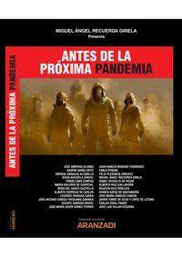 ANTES DE LA PROXIMA PANDEMIA (DUO)