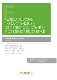 TUTELA JUDICIAL NO CONTENCIOSA DE PERSONAS MAYORES Y DE MENORES DE EDAD (DUO)