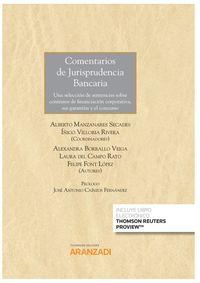 Comentarios De Jurisprudencia Bancaria (duo) - Alberto Manzanares Secades (coord. ) / Iñigo Villoria Rivera (coord. )