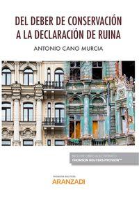 DEL DEBER DE CONSERVACION A LA DECLARACION DE RUINA (DUO)