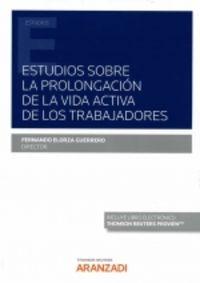 ESTUDIOS SOBRE LA PROLONGACION DE LA VIDA ACTIVA DE LOS TRABAJADORES (DUO)