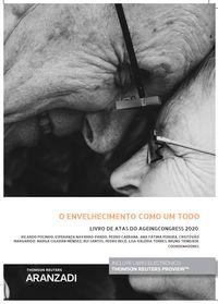 O ENVELHECIMENTO COMO UM TODO LIVRO DE ATAS DO AGEIN CONGRESS 2020 - LIVRO DE ATAS DO AGEIN CONGRESS 2020 (DUO)