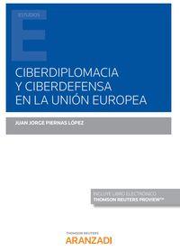 CIBERDIPLOMACIA Y CIBERDEFENSA EN LA UNION EUROPEA (DUO)