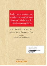 LUCHA CONTRA LA CORRUPCION, COMPLIANCE E INVESTIGACIONES INTERNAS - LA INFLUENCIA DEL DERECHO ESTADOUNIDENSE (DUO)