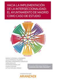 HACIA LA IMPLEMENTACION DE LA INTERSECCIONALIDAD - EL AYUNTAMIENTO DE MADRID COMO CASO DE ESTUDIO (DUO)