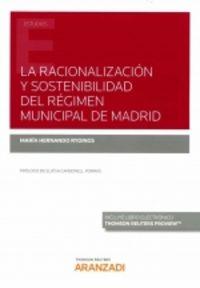 RACIONALIZACION Y SOSTENIBILIDAD DEL REGIMEN MUNICIPAL DE MADRID, LA (DUO)