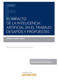 IMPACTO DE LA INTELIGENCIA ARTIFICIAL EN EL TRABAJO, EL - DESAFIOS Y PROPUESTAS (DUO)