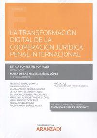 LA TRANSFORMACION DIGITAL DE LA COOPERACION JURIDICA PENAL INTERNACIONAL (DUO)