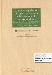 LA NUEVA REGULACION EUROPEA DE LA VENTA DE BIENES MUEBLES A CONSUMIDORES (DUO)
