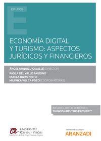 Economia Digital Y Turismo - Aspectos Juridicos Y Financieros (duo) - Estela Rivas Nieto (coord. ) / Paola De Valle Baudino (coord. ) / Milenka Villca Pozo (coord. )