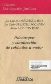 PSICOTROPOS Y CONDUCCION DE VEHICULOS A MOTOR (DUO)