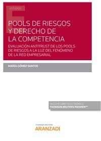 POOLS DE RIESGOS Y DERECHO DE LA COMPETENCIA (DUO)
