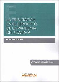 Tributacion En El Contexto De La Pandemia Del Covid-19, La (duo) - Cesar Garcia Novoa