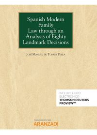 SPANISH MODERN FAMILY LAW THROUGH AN ANALYSIS OF EIGHTY LANDMARK DECISIONS (DUO)