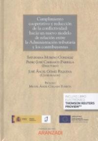 CUMPLIMIENTO COOPERATIVO Y REDUCCION DE LA CONFLICTIVIDAD - HACIA UN NUEVO MODELO DE RELACION ENTRE LA ADMINISTRACION TRIBUTARIA Y LOS CONTRIBUYENTES (DUO)