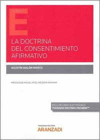DOCTRINA DEL CONSENTIMIENTO AFIRMATIVO, LA (DUO)