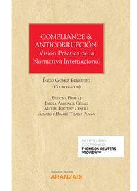 COMPLIANCE & ANTICORRUPCION - VISION PRACTICA DE LA NORMATIVA INTERNACIONAL (DUO)