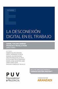 Desconexion Digital En El Trabajo, La (duo) - Daniel Toscani Gimenez (ed. ) / Francisco Trujillo Pons (ed. )