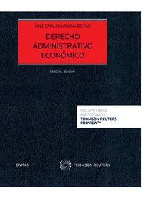 (3ª ED) DERECHO ADMINISTRATIVO ECONOMICO (DUO)