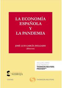 ECONOMIA ESPAÑOLA Y LA PANDEMIA, LA (DUO)