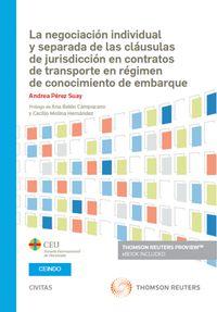 NEGOCIACION INDIVIDUAL Y SEPARADA DE LAS CLAUSULAS DE JURISDICCION EN CONTRATOS DE TRANSPORTE EN REGIMEN DE CONOCIMIENTO DE EMBARQUE, LA (DUO)