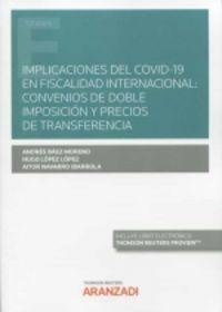 IMPLICACIONES DEL COVID-19 EN FISCALIDAD INTERNACIONAL: CONVENIOS DE DOBLE IMPOSICION Y PRECIOS DE TRANSFERENCIA (DUO)